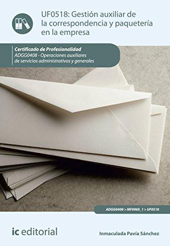 Gestión auxiliar de la correspondencia y paquetería en la empresa. ADGG0408 por Inmaculada Pavía Sánchez