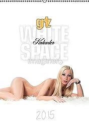 grlz White Space KalenderAT-Version  (Wandkalender 2015 DIN A2 hoch): Verführerische Modelle in helles Licht gerückt (Monatskalender, 14 Seiten)