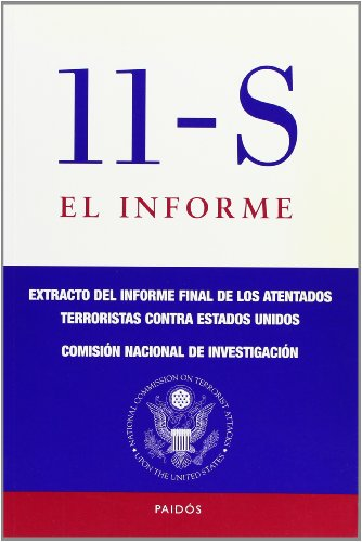 11-S. El informe: Extracto del informe final de los atentados terroristas (Historia Contemporánea)