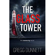 The Glass Tower: A mystery and suspense thriller with a gripping twist