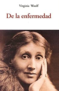 De La Enfermedad par Virginia Woolf