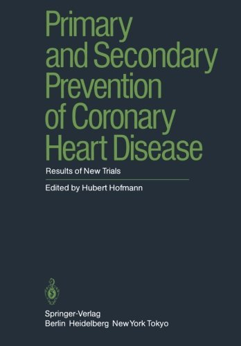 Primary and Secondary Prevention of Coronary Heart Disease: Results of New Trials (English Edition)