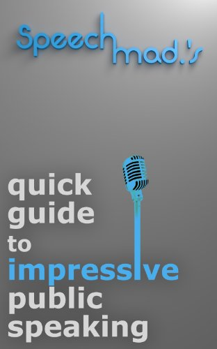 speechmads-quick-guide-to-impressive-public-speaking