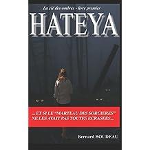 Hateya: Et si le « Marteau des sorcières » ne les avait pas toutes écrasées