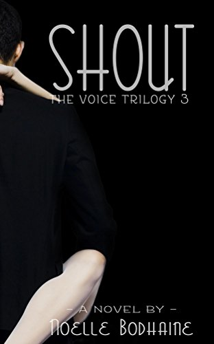shout-the-voice-trilogy-book-3-english-edition