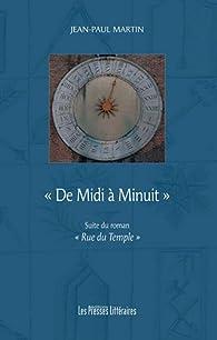 De Midi à Minuit par Jean-Paul Martin