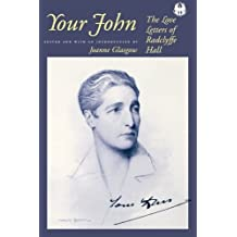Your John: The Love Letters of Radclyffe Hall (The Cutting Edge: Lesbian Life and Literature Series) (1999-03-01)