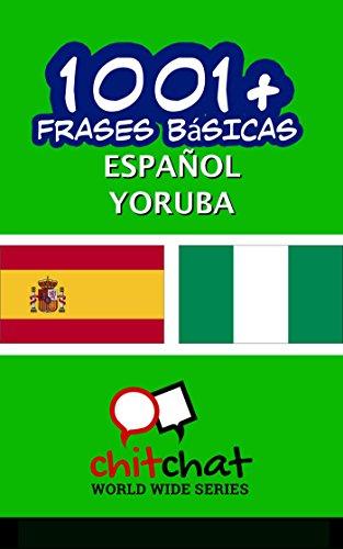 1001+ Frases Básicas Español - Yoruba por Jerry Greer