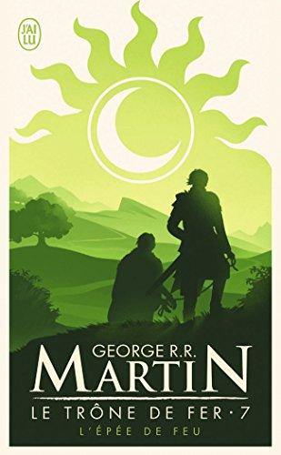 Le Trone de fer, tome 7 : L'Épée de feu par George R.R. Martin