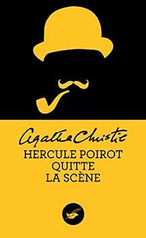 Hercule Poirot quitte la scène (Nouvelle traduction révisée) (Masque Christie) par [Christie, Agatha]