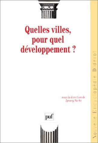 Quelles villes, pour quel développement ?