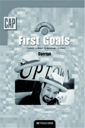 First Goals : Anglais, CAP (Corrigés)