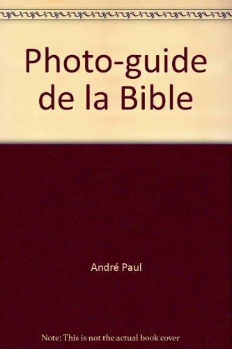 Photo-guide de la Bible