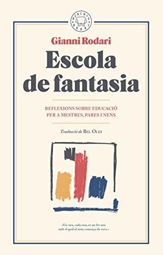 Escola De Fantasia por Gianni Rodari