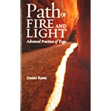 PATH OF FIRE AND LIGHT VOL 1: ADVANCED PRACTICES OF YOGA