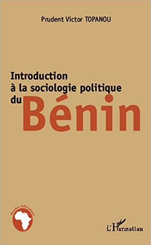 Introduction à la sociologie politique du Bénin