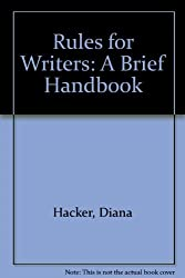 Rules for Writers: A Brief Handbook by Diana Hacker (1995-12-23)