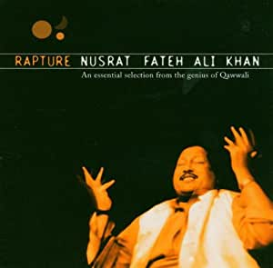 Rapture: An Essential Selection From The Genius Of Qawwali