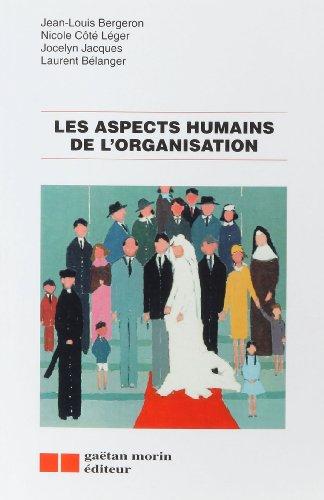 Les Aspects humains de l'organisatio...