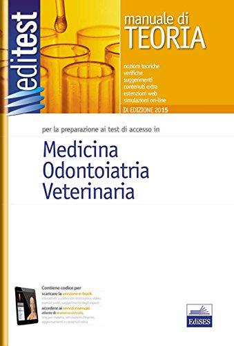 EdiTEST 1. Manuale. Medicina, odontoiatria, veterinaria. Per la preparazione ai test di ammissione. Con software di simulazione