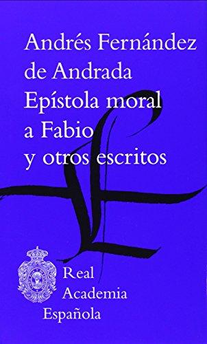 Epístola Moral A Fabio Y Otros Escritos (Clásicos) por Andrés Fernández de Andrada