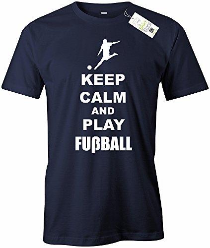 KEEP CALM AND PLAY FUSSBALL - HERREN - T-SHIRT Navy