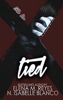 Tied (Voyeur Book 2) by [Blanco, N. Isabelle, Reyes, Elena M.]