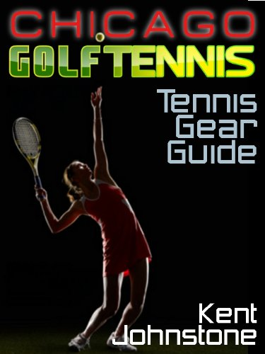 Ultimate Tennis Gear Guide (English Edition) -