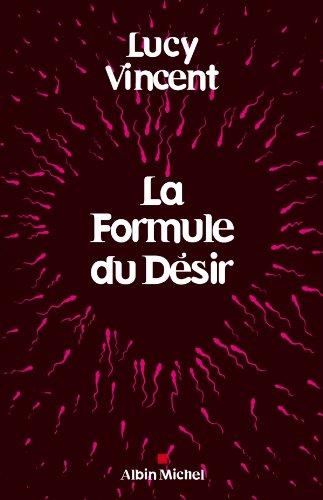 La Formule du désir