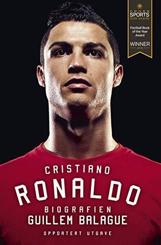 Cristiano Ronaldo: Biografien (Norwegian Edition)
