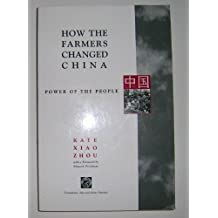 How The Farmers Changed China: Power Of The People