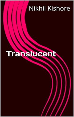 Translucent: Who you trust? (English Edition)