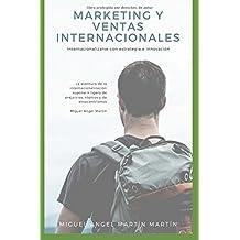 MARKETING Y VENTAS INTERNACIONALES: Internacionalizarse con Estrategia e Innovación