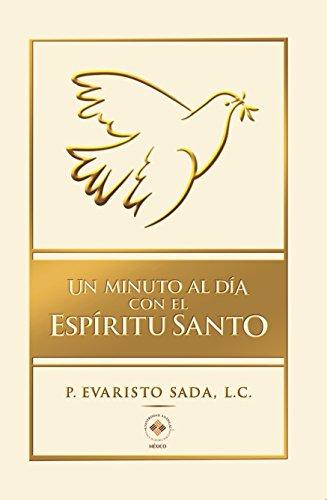 Un minuto al día con el Espíritu Santo (Editorial Christus) por Evaristo Sada Derby L.C.