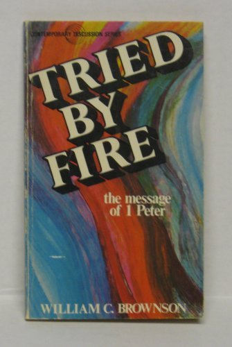 New Release Tried by Fire – The Message of 1 Peter MOBI