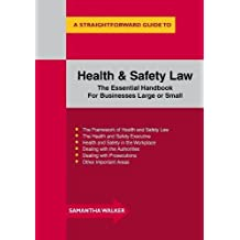 Health and Safety Law (Straightforward Guide)