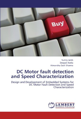 DC Motor fault detection and Speed Characterization: Design and Development of Embedded Systems for DC Motor Fault Detection and Speed Characterization