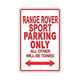 DKISEE Aluminum Safety Sign Land Rover Range Rover Sport Parking Only All Others Will...