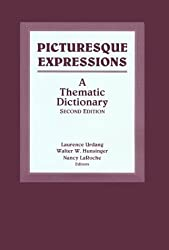 Picturesque Expressions: A Thematic Dictionary by Walter W. Hunsinger (1999-01-15)