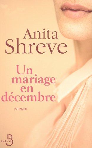 Un mariage en décembre par Anita SHREVE