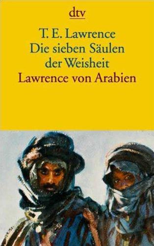 Buchseite und Rezensionen zu 'Die sieben Säulen der Weisheit. Lawrence von Arabien.' von T. E. Lawrence