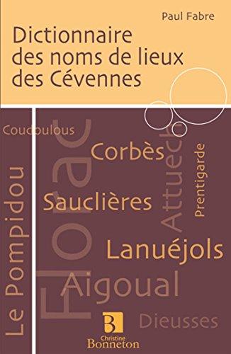 Dictionnaire des noms de lieux des Cévennes