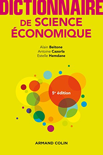 Dictionnaire de science conomique - 5e d.