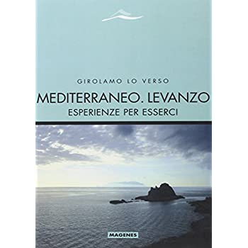 Mediterraneo. Levanzo. Esperienze Per Esserci