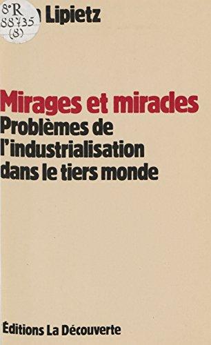 mirages-et-miracles-problmes-de-l-39-industrialisation-dans-le-tiers-monde