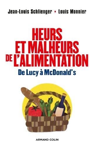 Heurs et malheurs de l'alimentation - De Lucy  McDonald's