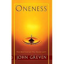 Oneness: The Destination You Never Left