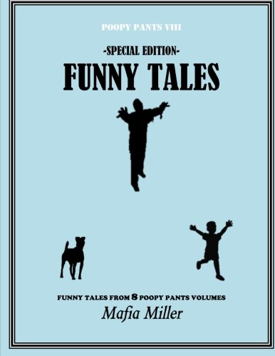Funny Tales -Special Edition-: Volume 8 (The Poopy Pants Chronicles)