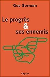 Le progrès et ses ennemis
