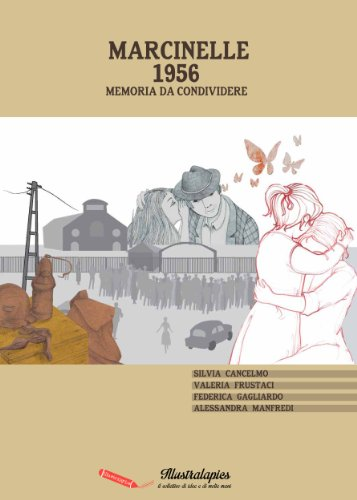 Marcinelle 1956 - memoria da condividere (Graphic Novel di Illustralapics)